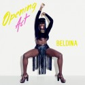 Beldina - Opening Act mixtape cover art