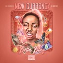 Bella Blaq - New Currency mixtape cover art