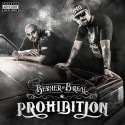 Berner & B Real - Prohibition mixtape cover art