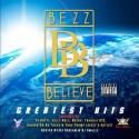 Bezz Believe - Greatest Hits mixtape cover art