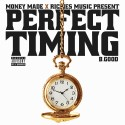 B.Good - Perfect Timing mixtape cover art