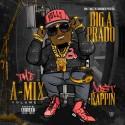 Big A Prado - Just Rappin mixtape cover art