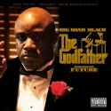Big Bank Black - The Godfather mixtape cover art