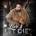 Big IL - Live & Let Die mixtape cover art