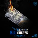 Big Kuntry King - Blu Cheeze mixtape cover art