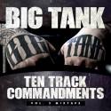 Big Tank - Ten Track Commandments 2 mixtape cover art