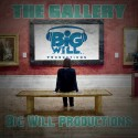 Big Will Productions - The Gallery mixtape cover art