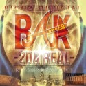 Biggz Official - Bak 2 Da Real Mixtape mixtape cover art