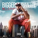 Bill C Da Don - Bigger Than Life mixtape cover art