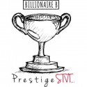 Billionaire B - Prestige STVT mixtape cover art