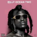 Billyracxx - Billy Ocean Two mixtape cover art