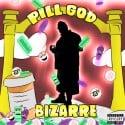 Bizarre - Pill God mixtape cover art
