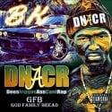 BK - #DNACR (Dees Niggas Ass Can't Rap) mixtape cover art