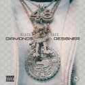 Blacc Zacc - Diamonds & Designer mixtape cover art