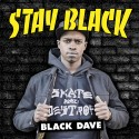 Black Dave - Stay Black mixtape cover art