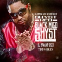 Shyst Red - Black Migo Shyst mixtape cover art