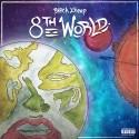 Black Zheep DZ - 8th World mixtape cover art
