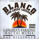 Blanco & Lucky Luciana - Gangsta's Paradise (Mai Tai Muzik) mixtape cover art