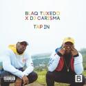 Blaq Tuxedo - Tap In mixtape cover art