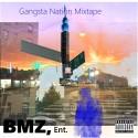 BMZ Ent - Gangsta Nation Call mixtape cover art