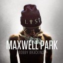 Bobby Brackins - Maxwell Park mixtape cover art