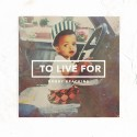 Bobby Brackins - To Live For mixtape cover art