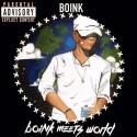 Boink - Boink Meets World mixtape cover art