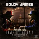 Boldy James - Trapper's Alley 2 (Risk Vs. Reward) mixtape cover art