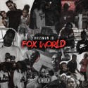 Bossman JD - Fox  World mixtape cover art