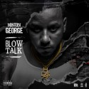 Boston George - Blow Talk mixtape cover art