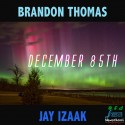 Brandon Thomas & Jay Izaak - December 85th mixtape cover art