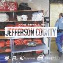 Bravo Starr & Jaydott - Jefferson County mixtape cover art