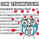 Brazzabelle - 20K Bootleg Pack mixtape cover art