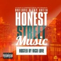 Bre Love & Tay Gutta - Honest Street Music (Hosted By Rico Love) mixtape cover art