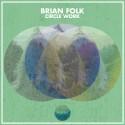 Brian Folk - Circle Work EP mixtape cover art
