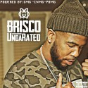 Brisco - UndaRated mixtape cover art