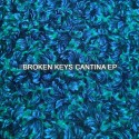 Broken Keys - Cantina EP mixtape cover art
