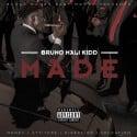 Bruno Mali Kidd - Made mixtape cover art