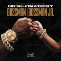 Bruno TGMT & Peso Perfect - Bossman / Bossman Jr.  mixtape cover art