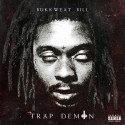 Bukkweat Bill - Trap Demon mixtape cover art