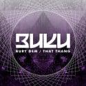 Buku - Bury Dem / That Thang mixtape cover art
