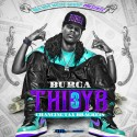 Burga - T.H.I.D.Y.B. 3 mixtape cover art