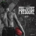 Bushie B - Full Court Pressure mixtape cover art