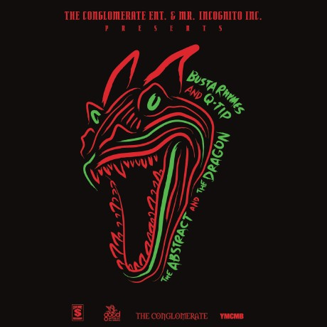 Busta Rhymes & Q-Tip – The Abstract & The Dragon