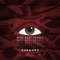 C2Saucy - The Best Kept Secret mixtape cover art