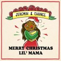 Chance The Rapper & Jeremih - Merry Christmas Lil' Mama mixtape cover art