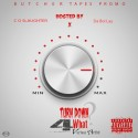C o Slaughter & Da Boi Lay - Turn Down 4 What mixtape cover art