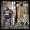 C Struggs - Da Transition mixtape cover art