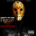 Caddy Da Don - Friday The 13th (Nightmare On Any Beat) mixtape cover art