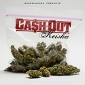 Ca$h Out - Keisha mixtape cover art